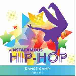 #instafamous Hip-Hop Dance Camp ages 6-9 @ The Dance Factory